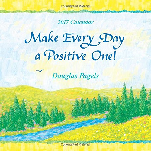 Download 2017 Calendar: Make Every Day a Positive One! pdf