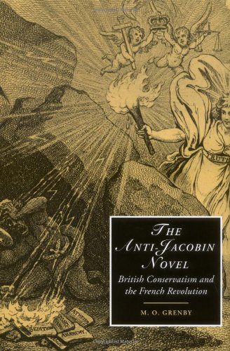 Download The Anti-Jacobin Novel: British Conservatism and the French Revolution (Cambridge Studies in Romanticism) pdf