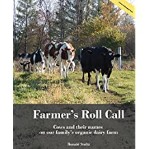 Farmer's Roll Call: Cows and their names on our family's Wisconsin organic dairy farm