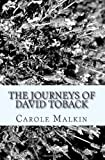 The Journeys of David Toback, Carole Malkin, 1484885724