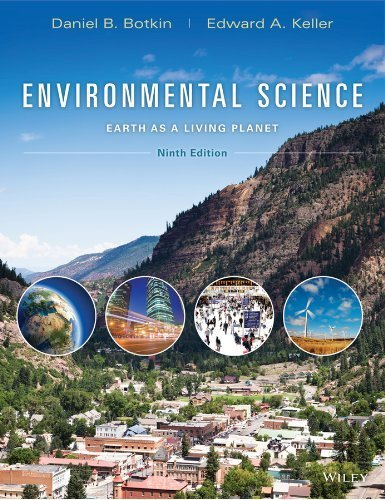Environmental Science: Earth as a Living Planet 9th edition by Botkin, Daniel B., Keller, Edward A. (2014) Hardcover (Environmental Science Earth As A Living Planet)