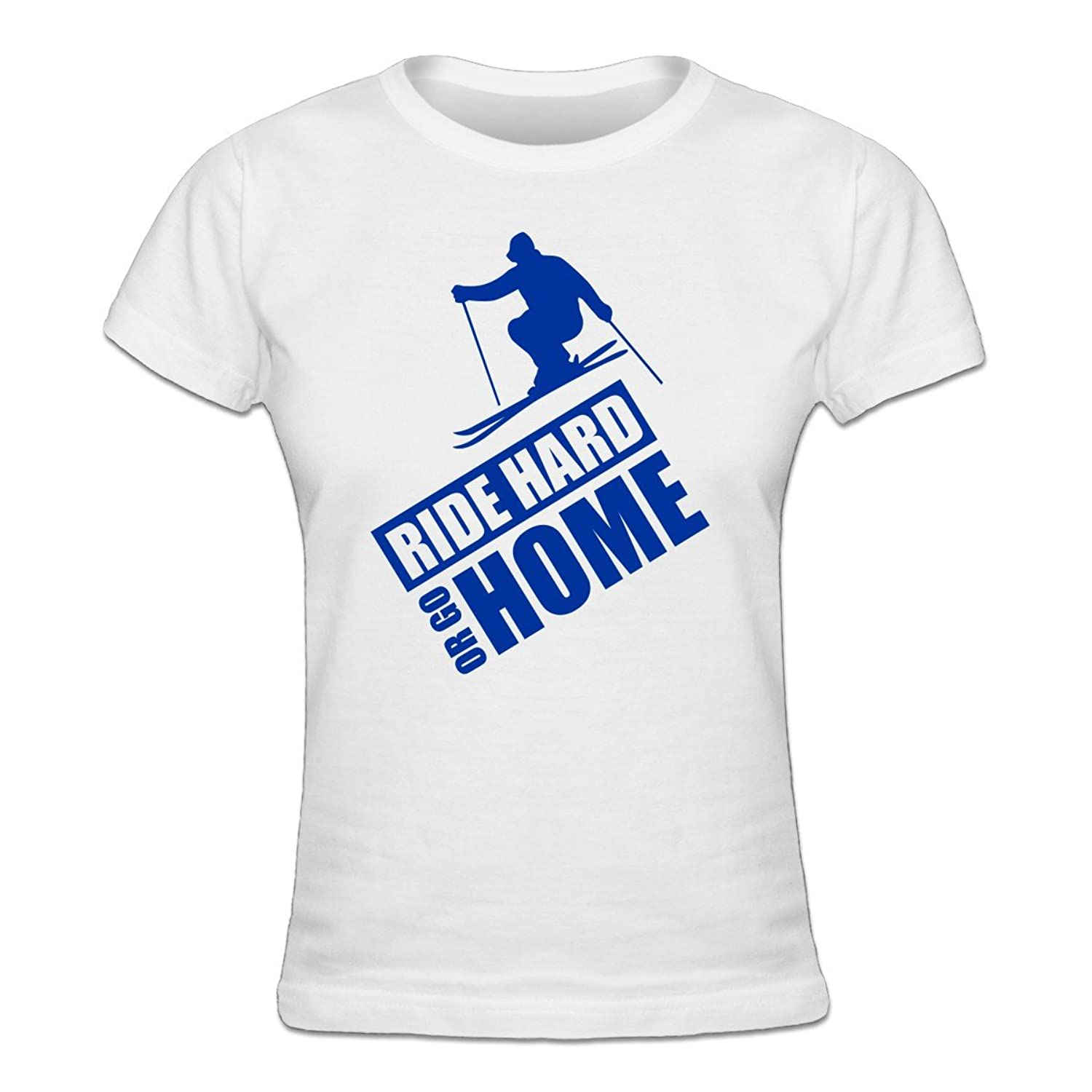 Ride Hard Or Go Home Ski Frauen T-Shirt by Shirtcity