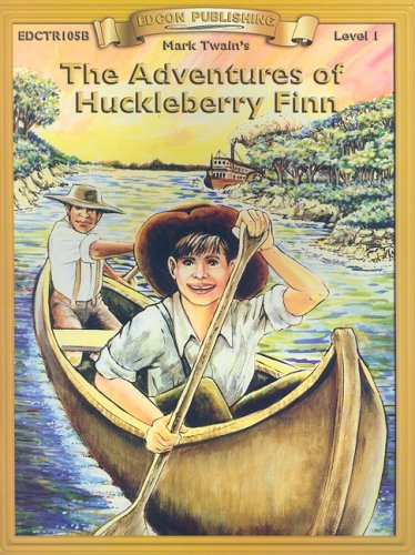 The Adventures of Huckleberry Finn (Bring the Classics to Life: Level 1)