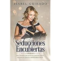 Seducciones Encubiertas: Una novela romántica de pecados ocultos