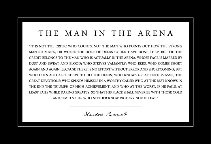 Man in the Arena Poster 13x19 Theodore Teddy Roosevelt Quote With Black Border