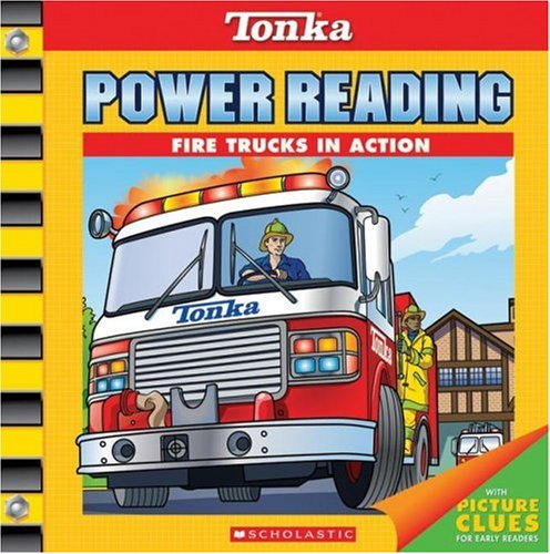 About Fire Engines (Fire Trucks in Action (Tonka Power Reading))