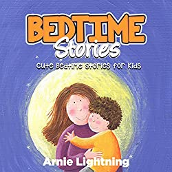 Bedtime Stories: Quick Bedtime Stories for Kids