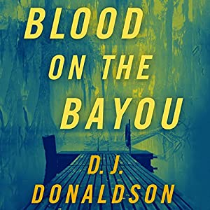 Blood on the Bayou Audiobook