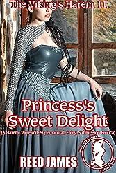 Princess's Sweet Delight (The Viking's Harem 11): (A Harem, Werewolf, Supernatural, Fairy, Submission Erotica)