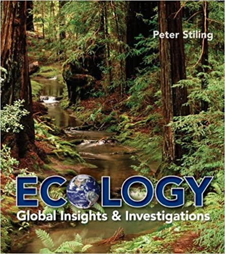 Ecology: A Global Insights and Investigations with Connect Plus ...
