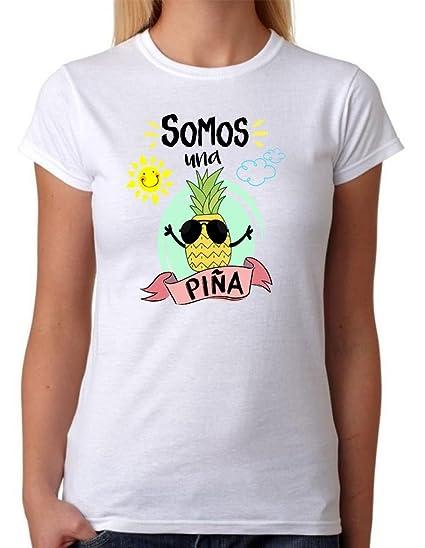 Camiseta Somos una Piña. Camiseta de Mujer para Feria, Fiestas, depedidas de Soltera