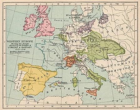 Map Of Uk And Europe.Europe 1713 14 Treaties Of Utrecht Rastadt British Minorca