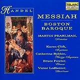 Classical Music : Handel - Messiah / Clift · Robbin · Fowler · Ledbetter · Boston Baroque, Pearlman