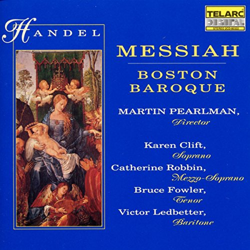 Price comparison product image Handel - Messiah / Clift · Robbin · Fowler · Ledbetter · Boston Baroque, Pearlman