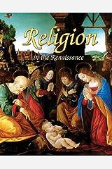 Religion in the Renaissance (Renaissance World) Paperback