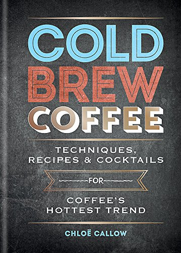 Cold Brew Coffee by Chloë Callow