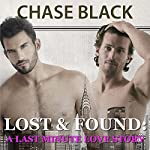 Lost & Found: A Last Minute Love Story | Chase Black