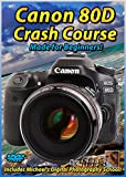 Canon 80D Crash Course Training Tutorial DVD | Made for Beginners!