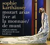 Sophie Karthauser - Mozart Arias - Live at La Monnaie/De Munt