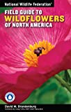 National Wildlife Federation Field Guide to Wildflowers of North America