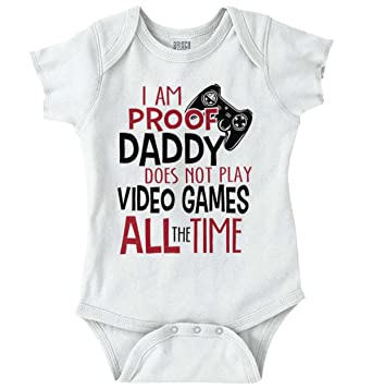d911af2fd8aa Amazon.com  Proof Daddy Video Games All The Time Funny Romper ...