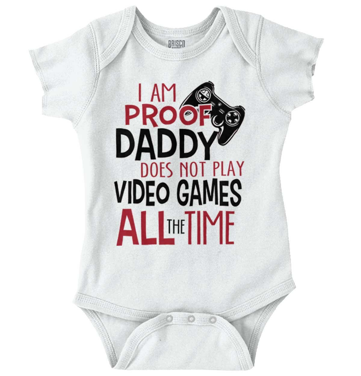 Proof Daddy Play Video Game All Time Cute Baby Clothes Xbox Romper Bodysuit