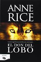 El Don Del Lobo (Crónicas Del Lobo