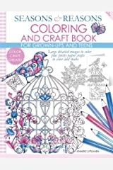 Seasons and Reasons Coloring and Craft Book: Large detailed images to color plus pretty paper crafts to color and make (Volume 1)