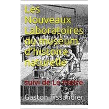Les Nouveaux Laboratoires du muséum d'histoire naturelle : suivi de  Le metre (French Edition)