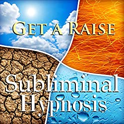 Get a Raise with Subliminal Affirmations