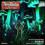 DANAE (Perry Rhodan Jupiter 1.9) | Kai Hirdt,Christian Montillon
