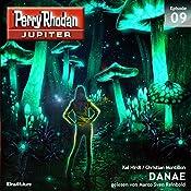 DANAE (Perry Rhodan Jupiter 1.9) | Kai Hirdt, Christian Montillon