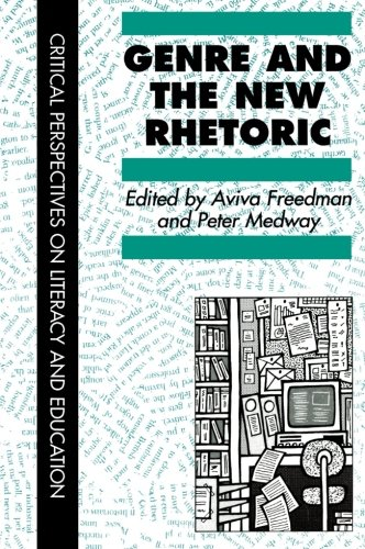 Genre In The New Rhetoric (Critical Perspectives on Literacy and Education)