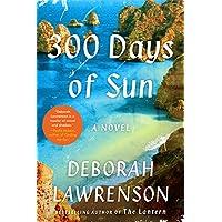 300 Days of Sun: A Novel