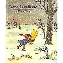 Irene, La Valiente (Spanish Edition)