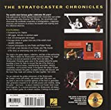 The Stratocaster Chronicles: Celebrating 50 Years
