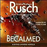 Becalmed: A Diving Universe Short Novel | Kristine Kathryn Rusch