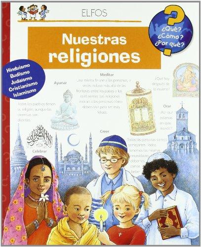 ¿Qué?… Nuestras Religiones