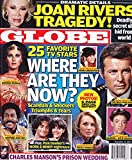 img - for * 25 FAVORITE STARS: WHERE ARE THEY NOW? * Robert Conrad, David Faustino, Angie Dickinson, Demond Wilson and Lynda Carter * Joan Rivers * Pam Dawber and Robin Williams * Charles Manson * September 15, 2014 Globe Magazine book / textbook / text book