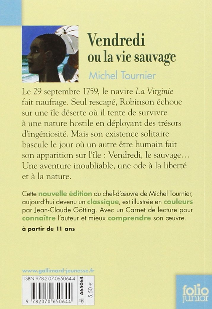 Vendredi ou la vie sauvage (French Edition): Michel Tournier: 9782070650644: Amazon.com: Books