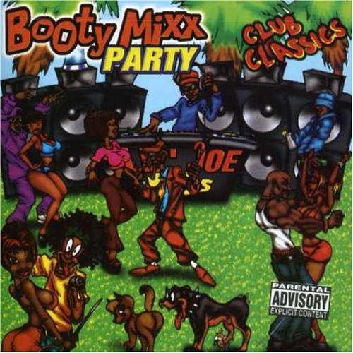 Booty Mixx Party: Classics       Explicit Lyrics Club Super beauty product restock quality top Max 89% OFF