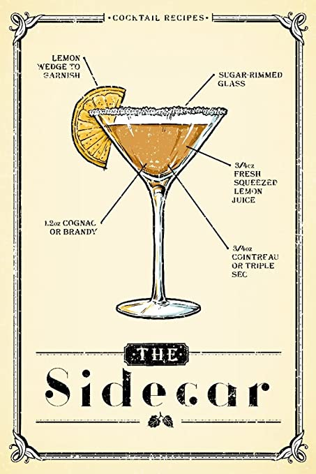 Prohibition , Cocktail Recipe , Sidecar (9x12 Art Print, Wall Decor Travel  Poster)