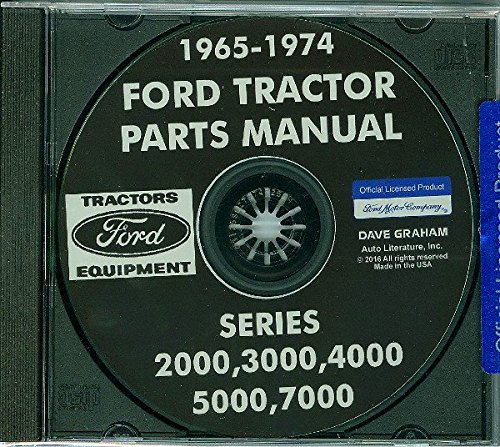 COMPLETE And FULLY ILLUSTRATED 1965 FORD TRACTOR PARTS MANUAL CD Includes 2000 3000 4000 5000 & 7000 Series