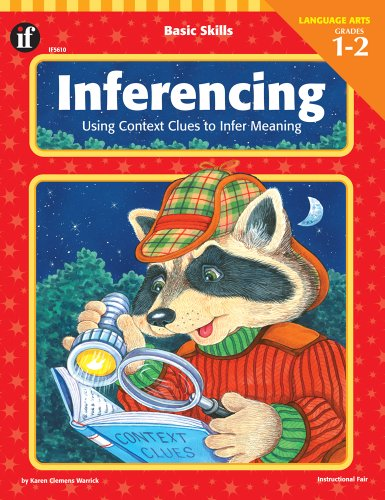 (Basic Skills Inferencing, Grades 1 to 2: Using Context Clues to Infer Meaning)
