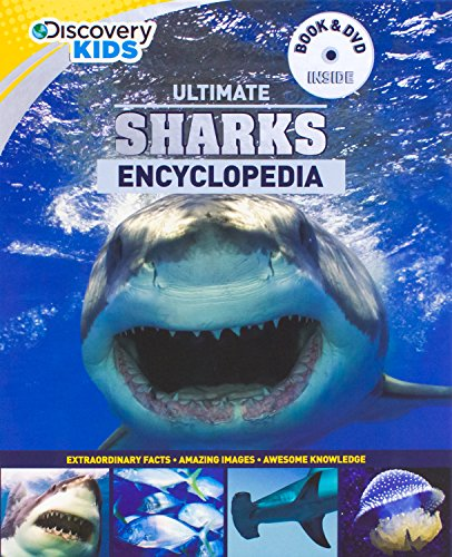 Ultimate Sharks Encyclopedia w/DVD (Discovery Kids) (Discovery Book+dvd)