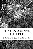 img - for Stories Among the Trees book / textbook / text book
