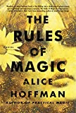Image of The Rules of Magic: A Novel (The Practical Magic Series)