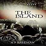 The Island: Rob Stone, Book 3 | A P Bateman