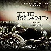 The Island: Rob Stone, Book 3 | A P Bateman
