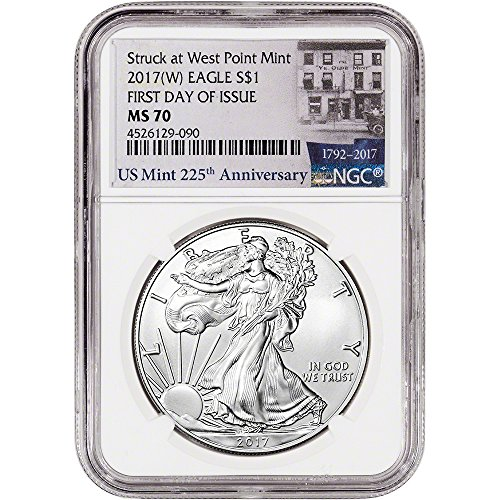 2017 (W) American Silver Eagle (1 oz) First Day of Issue 225th Ann Label $1 MS70 NGC